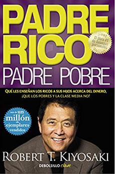Libro: Padre Rico Padre Pobre.