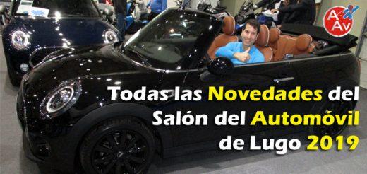 Todas las Novedades del Salón del Automóvil de Lugo 2019