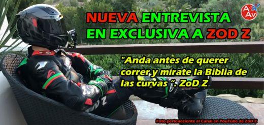 Nueva Entrevista en Exclusiva a ZoD Z, el Motovlogger con un canal en YouTube hecho Por y Para Moter@s
